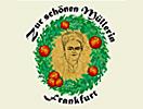 """Apfelweinlokal Zur """"Schönen Müllerin"""" in 60316 Frankfurt:"""