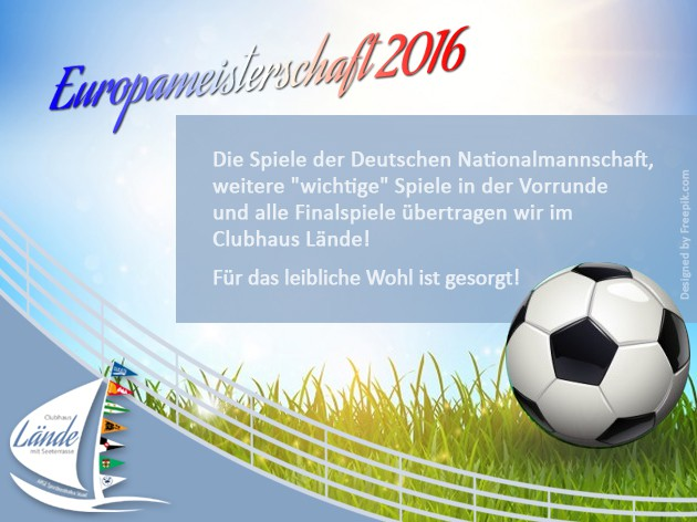 Clubhaus Lände: EUROPAMEISTERSCHAFT 2016