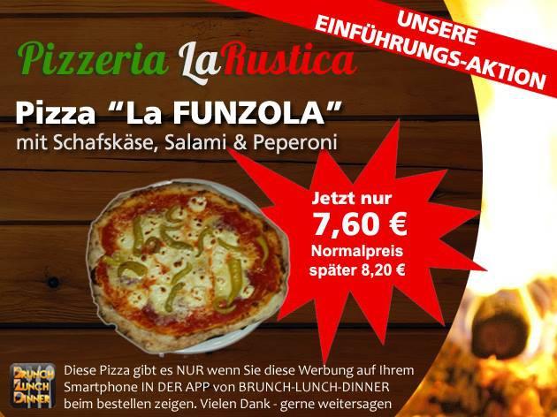 Pizzeria - La Rustica: Unsere Aktion