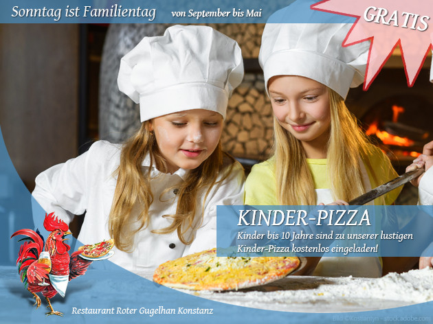 Pizza-Restaurant Roter Gugelhan: Sonntag ist Familientag...