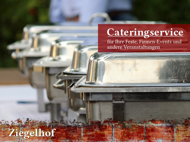 Gaststätte Ziegelhof: Catering- und Partyservice