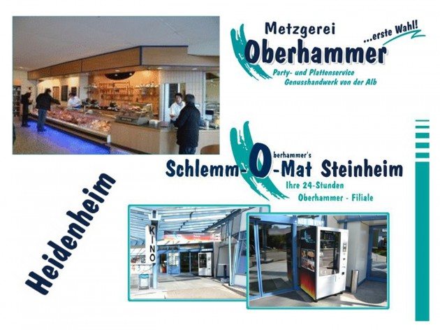 Metzgerei Oberhammer - im Norma Wilhelmstraße: Metzgerei Oberhammer - im Norma in Heidenheim und der Schlemm-O-Mat in Steinheim am Albuch