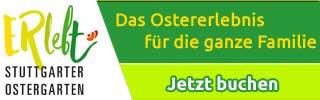 Ostergarten Stuttgart -Das Ostererlebnis