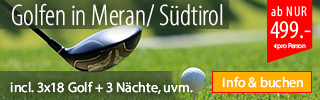 Golf - Kurzurlaub & Wellness Meran Südti