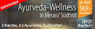 Ayurveda-Wellness Kurzurlaub in Meran