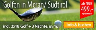 Golf-Kurzurlaub Wellness Meran Südtirol