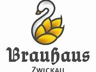 Gaststätte Brauhaus Zwickau GmbH, 08056 Zwickau