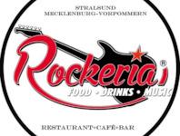 Rockeria Ostsee GmbH in 18439 Stralsund: