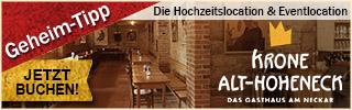 Krone Alt-Hoheneck | Hochzeitslocation