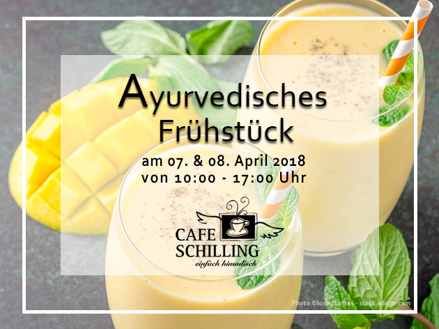 Cafe Schilling: Ayurvedisches Frühstück -