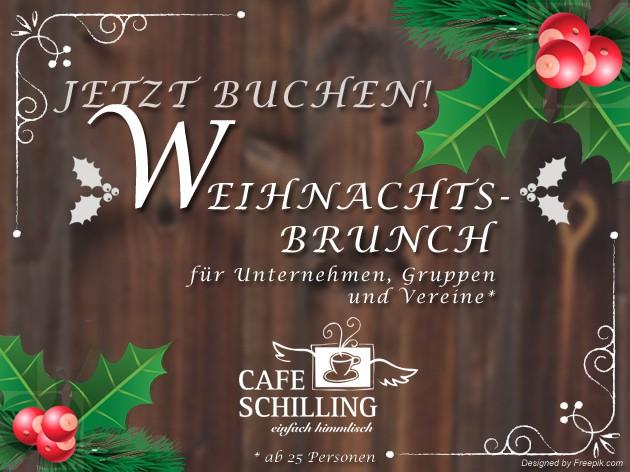 Cafe Schilling: Schon die  Weihnachtsfeier geplant? Weihnachtsbrunch für Unternehmen