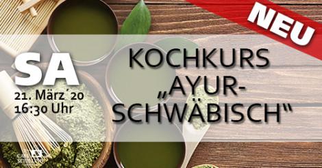 """KOCHKURS """"AYUR-SCHWÄBISCH"""""""