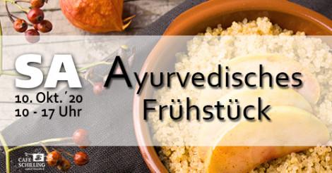 Ayurvedisches Frühstück im Oktober